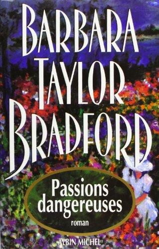 Passions Dangereuses (Romans, Nouvelles, Recits (Domaine Etranger)) (French Edition): ...
