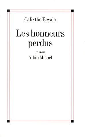 9782226086938: Les honneurs perdus - Grand Prix du Roman de l'Académie Française 1996