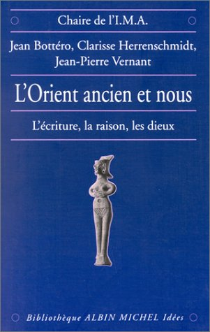 9782226087294: Orient Ancien Et Nous (L') (Bibliotheque Albin Michel. Histoire,) (English and French Edition)