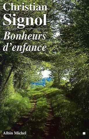 9782226087690: Bonheurs D'Enfance (Romans, Nouvelles, Recits (Domaine Francais)) (English and French Edition)