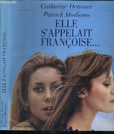 9782226088383: Elle s'Appelait Francoise (French Edition)