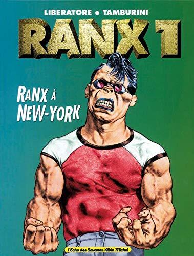 9782226088697: Ranx tome 1 : Ranx à New-york