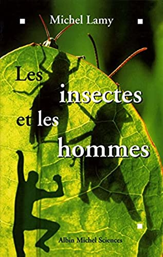 9782226088963: Insectes Et Les Hommes (Les) (Collections Sciences - Sciences Humaines) (French Edition)