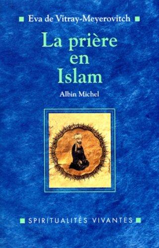 9782226088987: La Prière en islam