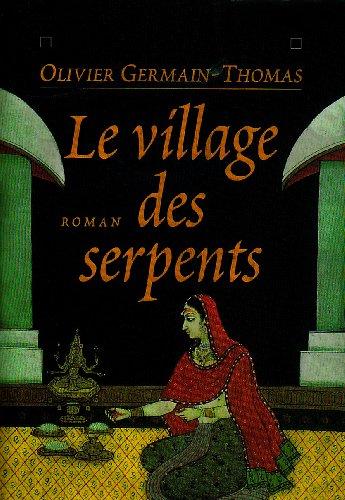 9782226089274: Le village des serpents