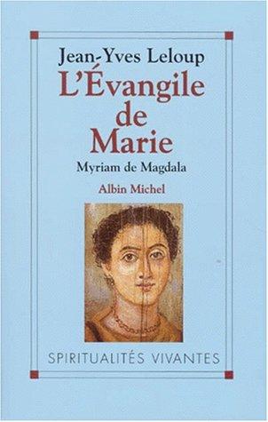 9782226089427: L'Evangile de Marie : Myriam de Magdala, Evangile copte du IIe siècle