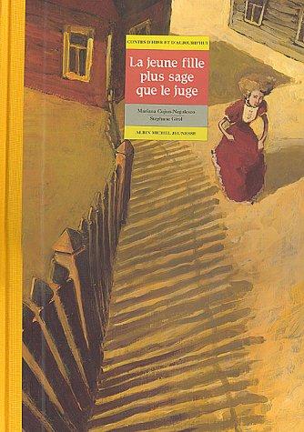 9782226089694: La jeune fille plus sage que le juge: Un conte roumain (Contes d'hier et d'aujourd'hui) (French Edition)