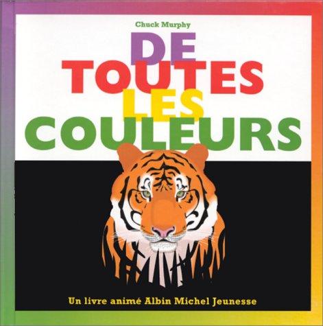 De toutes les couleurs (French Edition) (2226089985) by Chuck Murphy