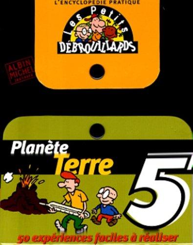 9782226090560: L'encyclopédie des petits débrouillards, tome 5: Planète Terre