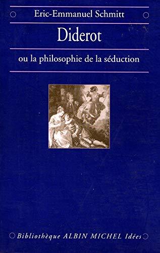 9782226092038: Diderot ou La Philosophie de la séduction