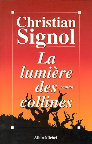 9782226092182: La lumière des collines (Romans, Nouvelles, Recits (Domaine Francais))
