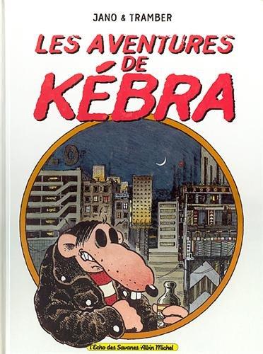 9782226092533: Les aventures de Kébra