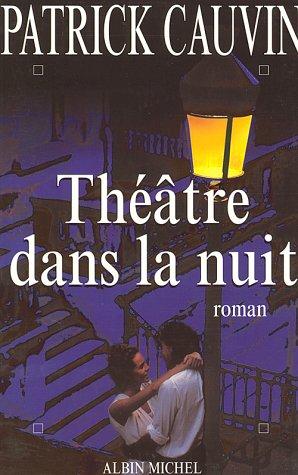 9782226092618: Théâtre dans la nuit