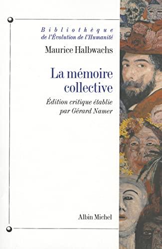 9782226093202: Memoire Collective (La) (Bibliotheque de L'Evolution de L'Humanite,) (English and French Edition)