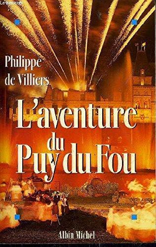 9782226093639: La saga du Puy-du-Fou: Entretien avec Michel Chamard (French Edition)