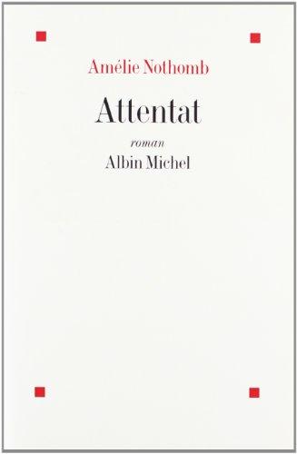 9782226093745: Attentat (Romans, Nouvelles, Recits (Domaine Francais))