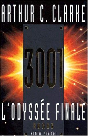 9782226093905: 3001. L'Odyssée finale