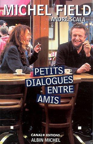 9782226094131: Petits dialogues entre amis
