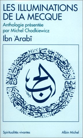 9782226094346: Les Illuminations de La Mecque : Al-Fûtûhât al-Makkiya