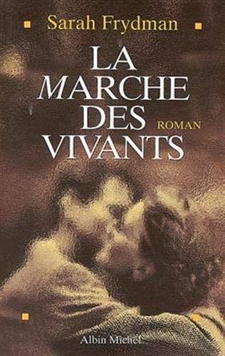 9782226094445: La Marche des vivants