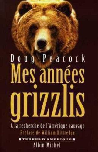 9782226095152: Mes années grizzlis