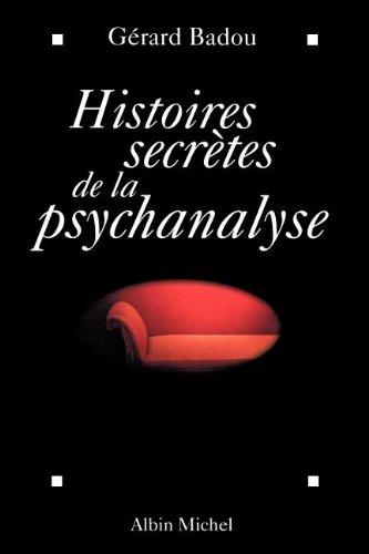 Hist.secretes. psychanalyse: Badou, Gerard