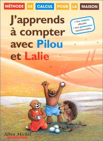 9782226098061: J'apprends à compter avec Pilou et Lalie