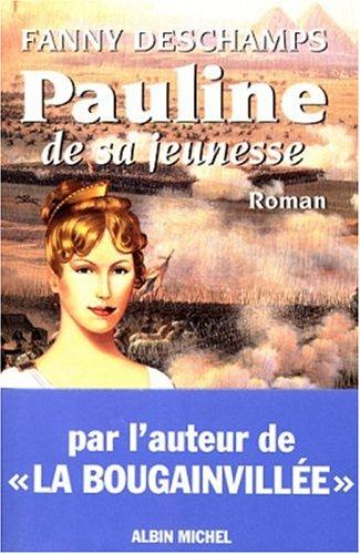 9782226099730: Pauline de sa jeunesse