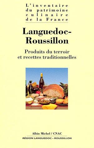 9782226099860: Languedoc-Roussillon (L'Inventaire du patrimoine culinaire de la France)