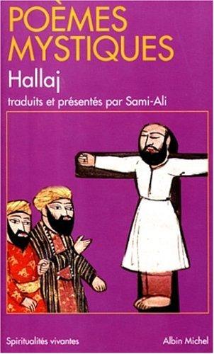 Poèmes mystiques: Hussein Mansour al-