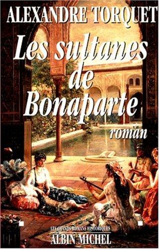 9782226100634: Les sultanes de Bonaparte