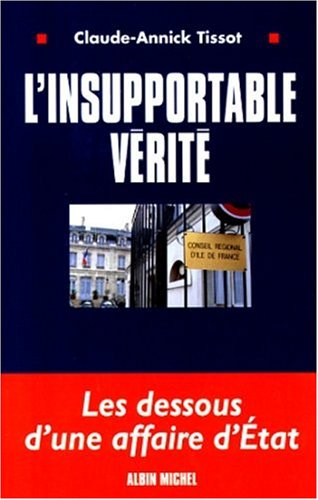 9782226100672: Insupportable Verite (L') (Documents Societe) (English and French Edition)