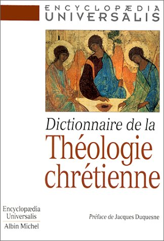 9782226100917: Dictionnaire de La Theologie Chretienne (French Edition)