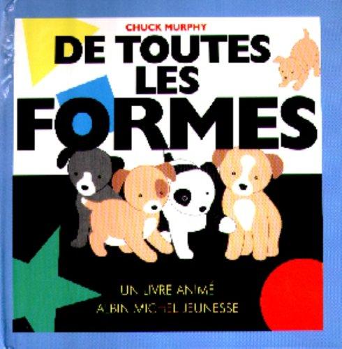 De toutes les formes (French Edition) (2226101608) by Chuck Murphy
