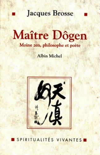 9782226104427: Maître Dogen : Moine zen, philosophe et poète, 1200-1253