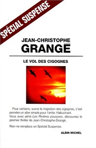9782226104588: Vol Des Cigognes (Le) (Collections Litterature) (French Edition)