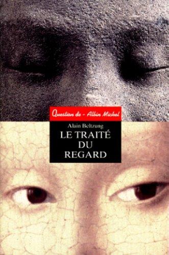 9782226104595: LE TRAITE DU REGARD