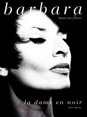 9782226104946: Barbara, La Dame En Noir (Musique - Spectacle) (English and French Edition)