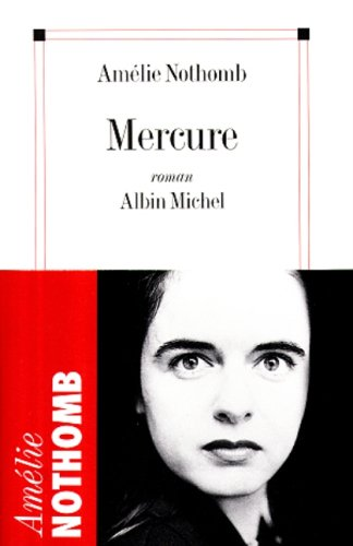 Mercure: Nothomb, Am�lie