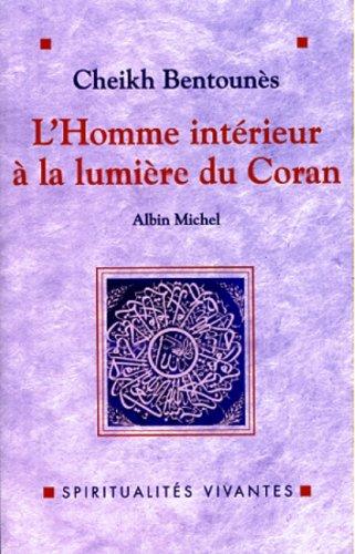 9782226105295: L'homme intérieur à la lumière du Coran (Spiritualités vivantes) (French Edition)