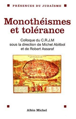 Monothéismes et tolérance Abitbol, Michel; Assaraf, Robert