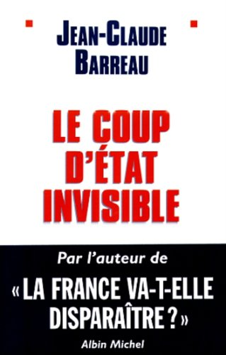 9782226106698: Coup D'Etat Invisible (Le) (Politique) (English and French Edition)