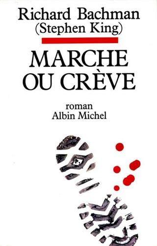 9782226106889: Marche ou crève, nouvelle édition