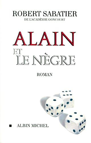 9782226107053: Alain Et Le Negre (Romans, Nouvelles, Recits (Domaine Francais)) (English and French Edition)