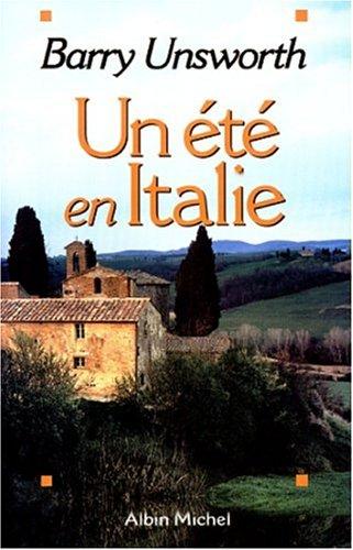 Ete En Italie (Un) (Romans, Nouvelles, Recits (Domaine Etranger)) (French Edition): Barry Unsworth