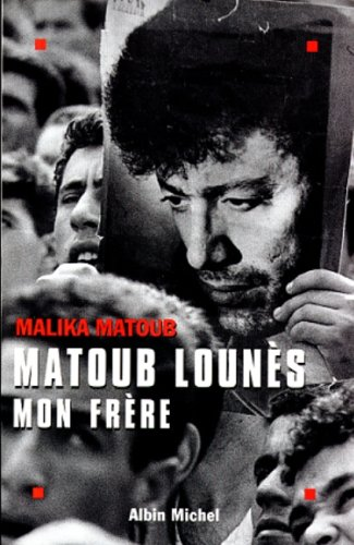 9782226108326: Matoub Lounes Mon Frere (Memoires - Temoignages - Biographies) (English and French Edition)