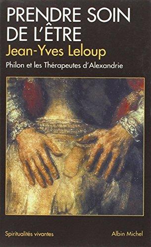 9782226108432: Prendre Soin de L'Etre (Collections Spiritualites) (French Edition)