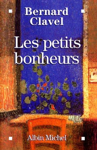 9782226109149: Petits Bonheurs (Les) (Critiques, Analyses, Biographies Et Histoire Litteraire) (French Edition)