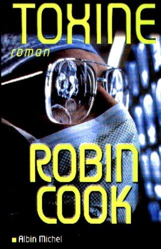 9782226109156: Toxine (Romans, Nouvelles, Recits (Domaine Etranger)) (French Edition)