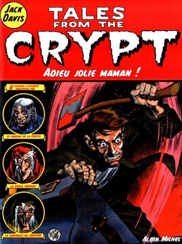 9782226109309: Tales from the Crypt, tome 3 : Adieu jolie maman !